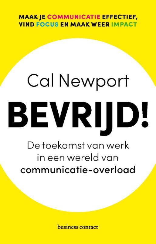 Bevrijd! van Cal Newport